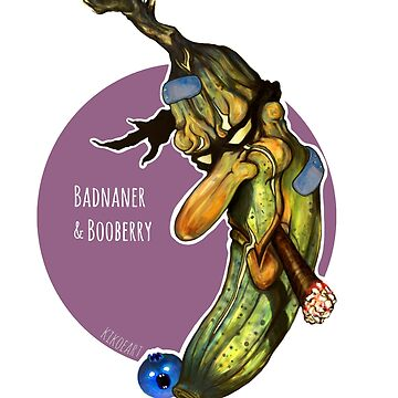 """B"" is for ""Badnaner and Booberry"" by kikoeart"