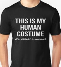 Human Costume I'm Really a Wombat Shirt Funny Cosplay Tee Unisex T-Shirt