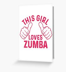 This Girl Loves Zumba Greeting Card
