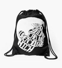 Why'd You Only Call Me When You're High Drawstring Bag