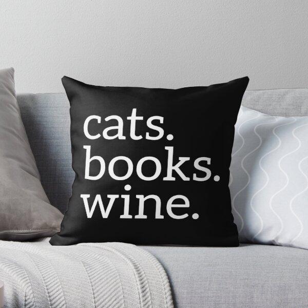 Cats Books Wine  Throw Pillow
