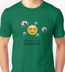 FOOTBALL IS MY OBSESSION Unisex T-Shirt