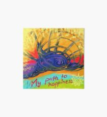 My Path to Happiness Galeriedruck
