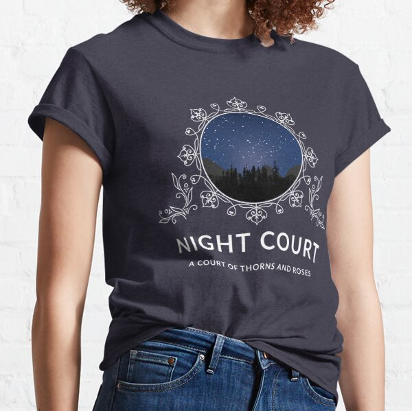 Night Court - A Court of Thorns and Roses Classic T-Shirt