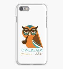 Owl Ready Did It iPhone Case/Skin