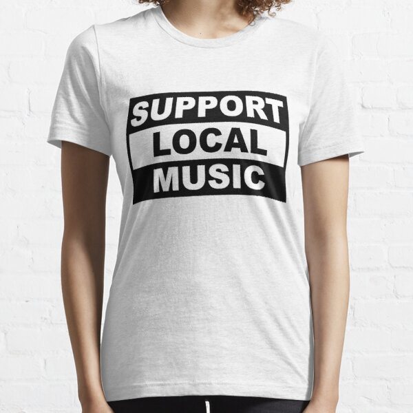 Support Local Music Essential T-Shirt