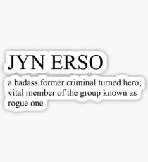 jyn erso definition Sticker