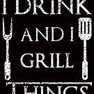 Ich trinke und ich grille Sachen lustige BBQ-Parodie von electrovista