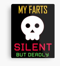 My Farts - Silent But Deadly Metal Print