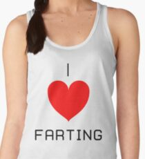 I Love Farting Women's Tank Top