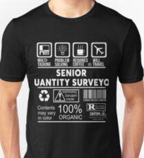 SENIOR QUANTITY SURVEYOR - NICE DESIGN 2017 Unisex T-Shirt