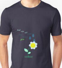 Les Misérables - And rain will make the flowers grow Unisex T-Shirt