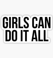 Girls Can Do It All Sticker