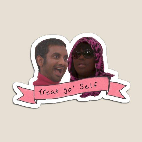 Treat Yo Self Magnet