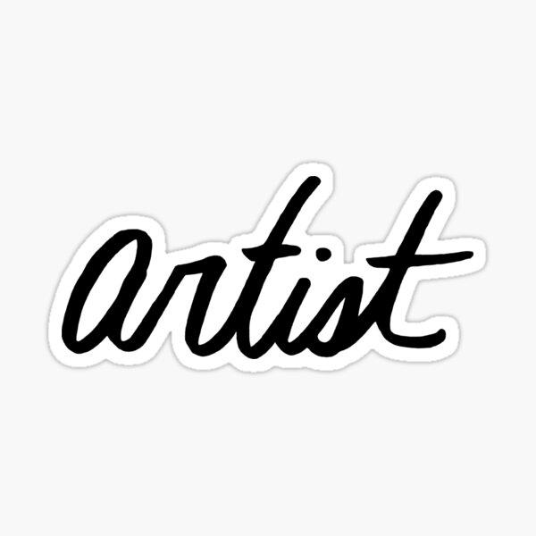 Artist - cursive Sticker