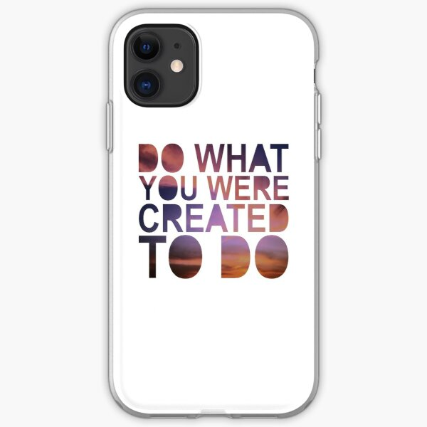 """""""Do What You Were Created To Do"""" 1 CORINTHIANS 13:4-5 iPhone Soft Case"""