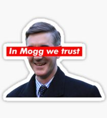 In mogg we trust Sticker