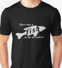 Fish in the Percolator T-Shirt