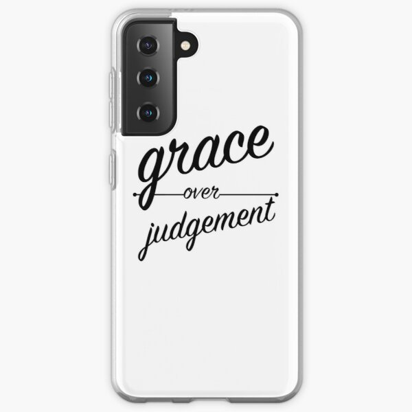 """""""Grace Over Judgement"""" COLOSSIANS 3:13 Samsung Galaxy Soft Case"""