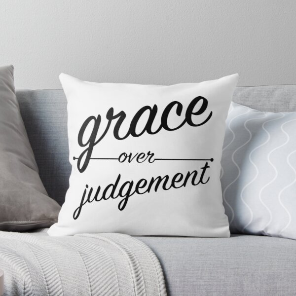 """""""Grace Over Judgement"""" COLOSSIANS 3:13 Throw Pillow"""