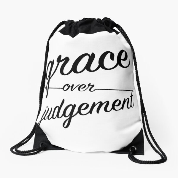 """Grace Over Judgement"" COLOSSIANS 3:13 Drawstring Bag"