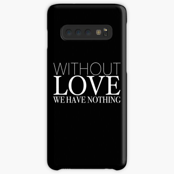 """""""Without Love We Have Nothing"""" 1 CORINTHIANS 13:4-5 Samsung Galaxy Snap Case"""