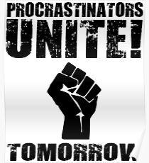 Procrastinators Unite! Tomorrow Poster