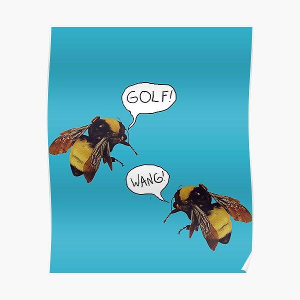 Golf Wang Scum Fuck Bees Póster