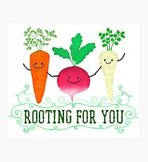 Rooting for you - Punny Garden Photographic Print