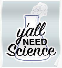 Du brauchst Wissenschaft Poster