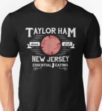 Taylor Ham since 1856 New Jersey essential eating -T-shirts & Hoodies Unisex T-Shirt