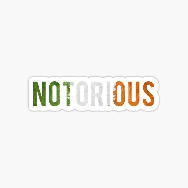Irish Notorious Sticker