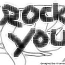 Rock You by ninamsc