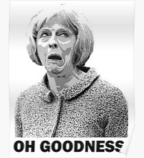 Theresa May Swearing - Oh Goodness! (Fields of Wheat) Poster