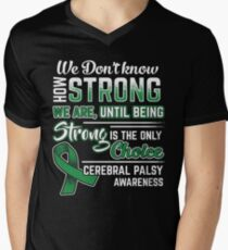How Strong We Are - Cerebral Palsy Awareness T-Shirt T-Shirt