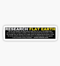 Research Flat Earth - Quote Sticker