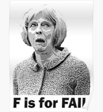 F is for Fail - Theresa May Comedy Poster