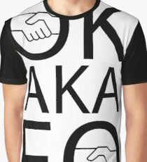 ok also known fuck off - slang shirt Graphic T-Shirt