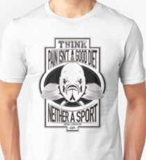 Pain is not a sport T-Shirt