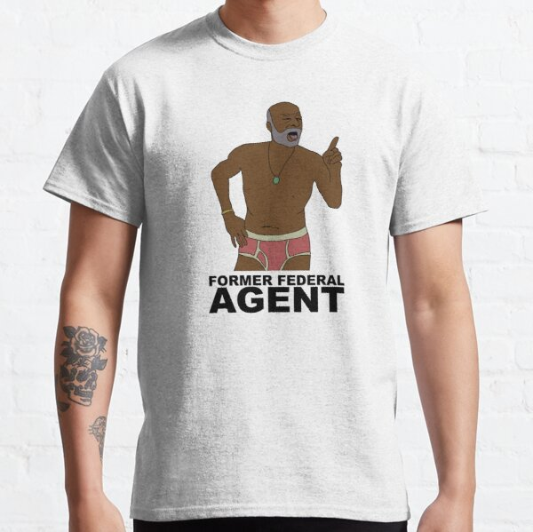 Phillip Sheppard- Former Federal Agent Classic T-Shirt