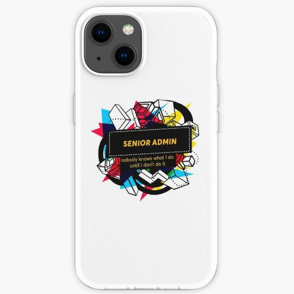 SENIOR ADMIN iPhone Soft Case