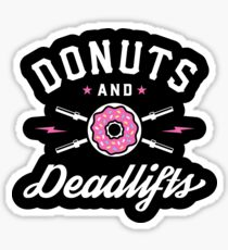 Donuts And Deadlifts Sticker