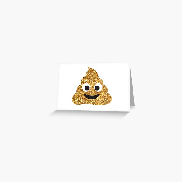 Funny Hilarious Glitter Gold Poop Emoji Texting Vibes  Greeting Card