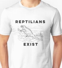 Reptilians Exist Unisex T-Shirt