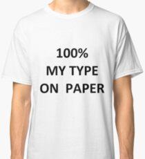 Love Island - My Type on Paper Classic T-Shirt