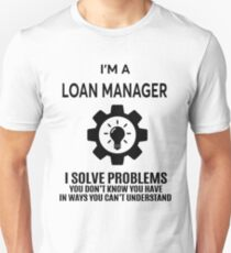 LOAN MANAGER - NICE DESIGN 2017 T-Shirt