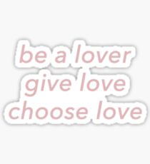 be a lover Sticker