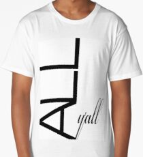 Typography Graphic Design - All Y'all Long T-Shirt