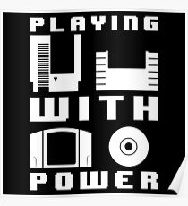 Playing With Power White Poster