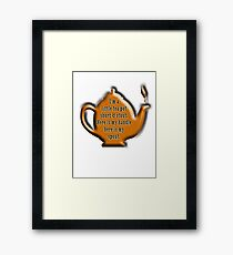 NURSERY RHYME, TEA, TEA POT,  Cuppa, I'm a little tea pot, short & stout, here is my handle, here is my spout. Childs poem Framed Print
